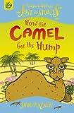How the Camel Got His Hump (Rudyard Kipling's Just So Stories)