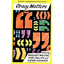 Oracy Matters: The Development of Talking and Listening in Education (English, Language, and Education Series)