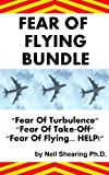 Fear Of Flying Bundle: Contains Fear Of Flying. HELP,Fear Of Turbulence And Fear Of Take-Off!