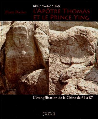 lapotre-thomas-et-le-prince-ying-kong-wang-shan-levangelisation-de-la-chine-de-64-a-87