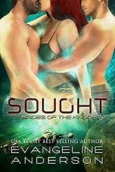 Sought: (BBW Alien Scifi Menage Romance) (Brides of the Kindred Book 3) (English Edition)
