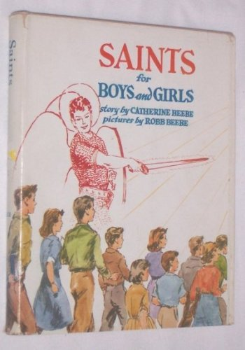 SAINTS FOR BOYS AND GIRLS
