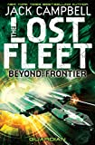 The Lost Fleet (The Lost Fleet: Beyond the Frontier Book 3) by Jack Campbell