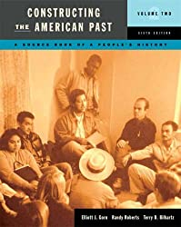 A Source Book of People's History (Constructing the American Past (Longman))