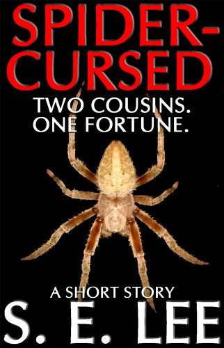 Spider-Cursed: a supernatural horror short story (English Edition)