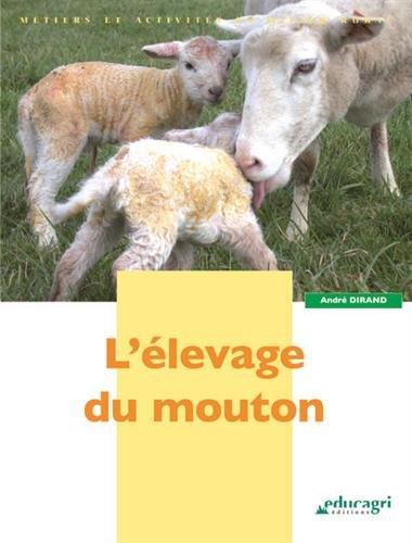 L'élevage du mouton par André Dirand