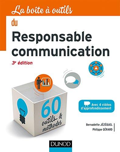 La Boîte à outils du Responsable Communication - 3e éd. par