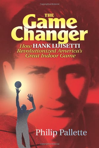 The Game Changer: How Hank Luisetti Revolutionized America's Great Indoor Game