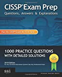 Cissp Exam Prep Questions, Answers & Explanations: 1000+ Cissp Practice Questions with Detailed Solutions: Volume 1