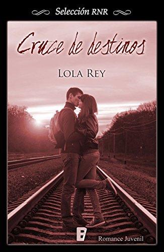 Cruce de destinos, Burlando al destino (Cruce de destinos 01, 02) – Lola Rey(Rom)  51rT8FEknlL