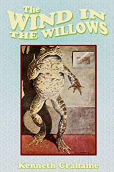 The Wind In The Willows (AUK Classics Book 8) by [Grahame, Kenneth]