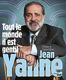 Telecharger Livres Tout le monde il est gentil (PDF,EPUB,MOBI) gratuits en Francaise