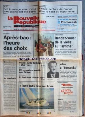NOUVELLE REPUBLIQUE (LA) [No 12996] du 08/07/1987 - SAINT-CHARTIER / RENDEZ-VOUS DE LA VIELLE AU SYNTHE - LA FOURBERIE PAR BONNET - FRANCE ET IRAN / CHIRAC - RUPTURE POSSIBLE AVEC TEHERAN - TCHERNOBYL / 6 INGENIEURS FACE AUX JUGES - LES SPORTS - TOUR DE FRANCE AVEC BONTEMPI - VOILE / SAUMUR-BRUT - ANDRE DASSARY / ADIEU A RAMUNTCHO -