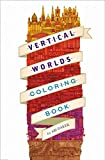 Vertical Worlds (Coloring Book) (Colouring Books)
