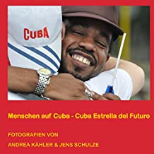 Menschen auf Cuba: Cuba - Estrella del Futuro