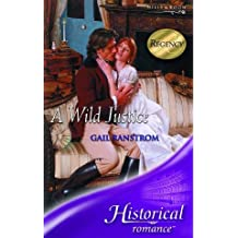 A Wild Justice (Historical Romance) by Gail Ranstrom (2005-04-01)
