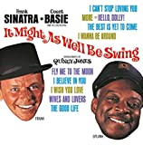 Songtexte von Frank Sinatra & Count Basie - It Might as Well Be Swing
