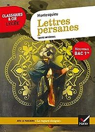 Lettres persanes : suivi du parcours « Le regard éloigné » par  Montesquieu