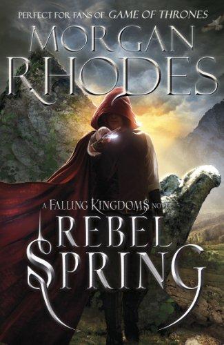 Falling Kingdoms: Rebel Spring (book 2) por Morgan Rhodes