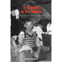 A Traveller in Two Worlds Vol. 2: The Tinker and the Student by David Campbell (2012-08-02)