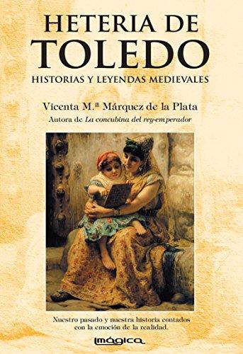 Heteria de Toledo por Vicenta M.ª Márquez de la Plata