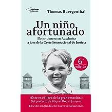 Un niño afortunado: de prisionero de Auschwitz a juez de la Corte Internacional