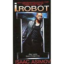 I, Robot (The Robot Series, Band 1)