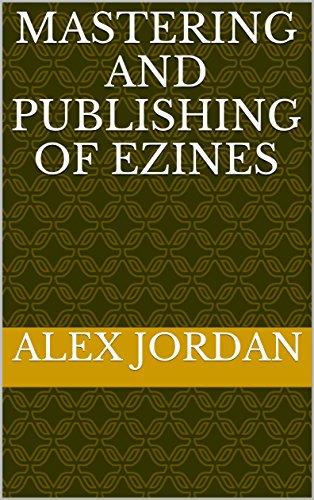 mastering-and-publishing-of-ezines-english-edition