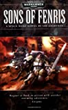 Sons of Fenris (Space Wolves Omnibus)