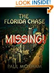 Missing! (The Florida Chase, Part 1)...