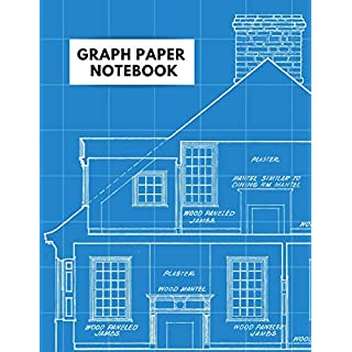 Graph Paper Notebook: Architecture Themed 5 x 5 Graph Paper - Blueprint Look - House Design Plan Architect Drawing Notebook - 120 Pages (70 Sheets)  8.5