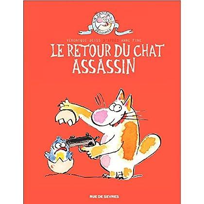 Journal d'un chat assassin - Tome 2 - Le retour du chat assassin