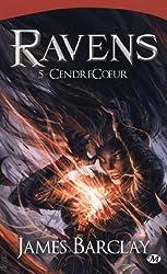 Ravens, Tome 5 : CendreCoeur