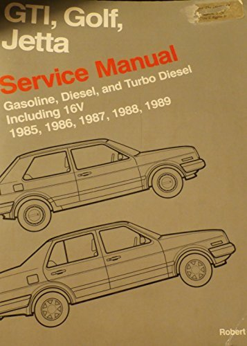 Volkswagen GTI, Golf, and Jetta service manual 1985, 1986, 1987, 1988, 1989: Gasoline, diesel, and turbo diesel including 16V (Volkswagen service manuals) by Volkswagen of America (1988-08-02) par Volkswagen of America