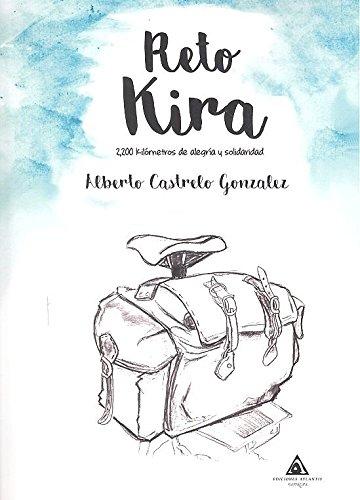 Reto Kira: 2200 kilómetros de alegría y solidaridad