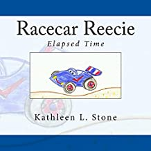Racecar Reecie: Elapsed Time (English Edition)