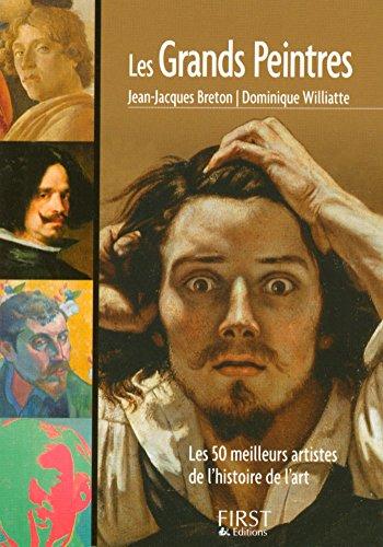 Petit livre de - Les grands peintres par Dominique WILLIATTE