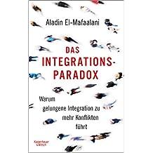 Das Integrationsparadox: Warum gelungene Integration zu mehr Konflikten führt