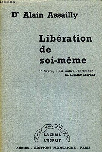 LIBERATION DE SOI MEME - LA CHAIR ET L ESPRIT