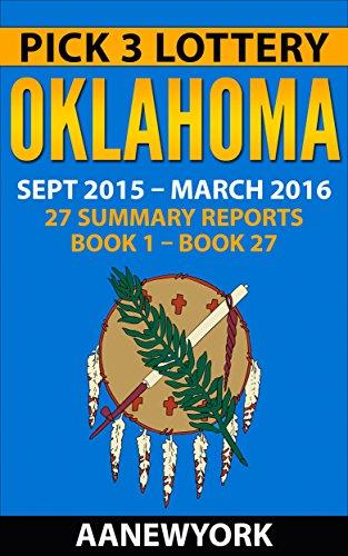 Pick 3 Lottery OKlahoma: 27 Summary Reports (Book 1 to Book 27) (English Edition) (Lottery Oklahoma)