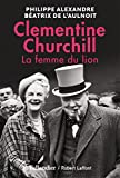 Clementine Churchill. La Femme du Lion - TALLANDIER - 15/10/2015