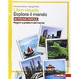 Libro visuale esplora il mondo. Per le Scuole superiori: 3