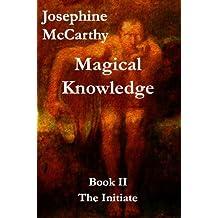 Magical Knowlege II (Magical Knowledge Book 2)