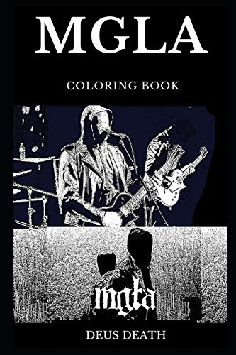 Mgla Coloring Book Famous Polish Black Metal Band And Legendary Atmospheric Black Metal Icons Satanic Lyrics And Dark Occult Inspired Adult Coloring