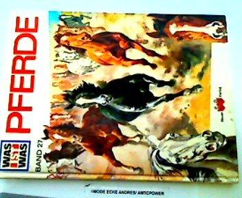 Tessloff Was ist das,Band 27: Pferde
