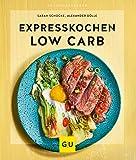 Expresskochen Low Carb (GU KüchenRatgeber)