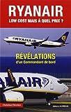 Ryan Air, low-cost... : Mais à quel prix ?