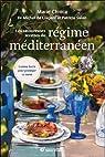 Les savoureuses recettes du régime méditerranéen par Lorgeril