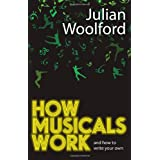 How Musicals Work: And How To Write Your Own (Theatrebook)