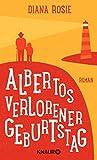 Albertos verlorener... von Diana Rosie